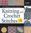 The Ultimate Sourcebook of Knitting and Crochet Stitches: Over 900 Great Stitches Detailed for Needlecrafters of Every Level - Eleanor Van Zandt, Emma Baxter, Ruth Hope