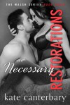 Necessary Restorations - Kate Canterbary