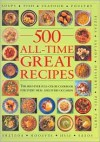 500 All-Time Great Recipes - Anness Publishing Ltd