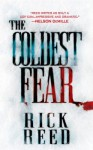 The Coldest Fear - Rick Reed
