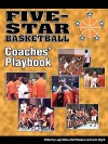 Five-Star Basketball Coaches' Playbook - Leigh Klein