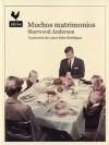 Muchos matrimonios - Sherwood Anderson