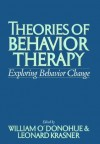 Theories of Behavior Therapy: Exploring Behavior Change - William T. O'Donohue, Leonard Krasner