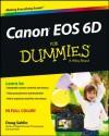 Canon EOS 6D For Dummies (For Dummies (Sports & Hobbies)) - Doug Sahlin