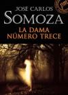 La dama número trece - José Carlos Somoza