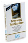 Improving Relationships - Bob Griswold