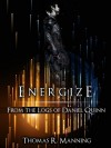 Energize (From the Logs of Daniel Quinn) - Thomas R. Manning