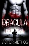 Dracula: A Modern Telling - Victor Methos