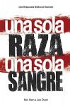 Una Sola Raza Una Sola Sangre (One Race One Blood) (Spanish Edition) - Ken Ham, Joe Owen
