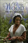 The Kitchen Maid - Val Wood