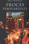 Proces Templariuszy - Jerzy Prokopiuk