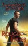 Rough Edges - Shannon K. Butcher