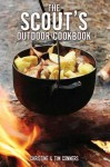 The Scout's Outdoor Cookbook - Tim Conners, Christine Conners