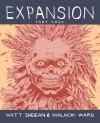 Expansion: Part Four - Malachi Ward, Matt Sheean