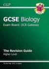 Biology: GCSE: Exam Board: OCR Gateway: The Revision Guide - Richard Parsons