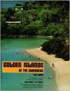 Golden Islands of Caribbean - Fred Ward, Ted Spiegel