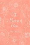 The Marriage of Elinor - Mrs. Oliphant