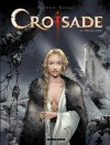 Croisade - tome 6 - Sybille, jadis (French Edition) - Dufaux, Xavier