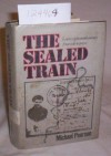 The Sealed Train - Michael Pearson
