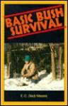 Basic Bush Survival - E. C. Meyers