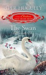 The Swan: The Seventh Day - Piper Huguley