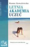 Letnia akademia uczuć - Hanna Kowalewska
