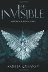 The Invisible: A Brokenhearted Novel - Amelia Kahaney