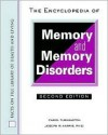 The Encyclopedia of Memory and Memory Disorders - Carol Turkington, Joseph R. Harris