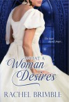 What a Woman Desires - Rachel Brimble