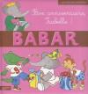 Bon Anniversaire Isabelle ! - Various, Jean de Brunhoff, Laurent de Brunhoff
