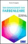 Das Grundgesetz der Farbenlehre - Harald Küppers, Harald Kuppers