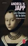 Les chemins de la bête (La dame sans terre, #1) - Andrea H. Japp