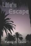Life's Escape - Penny Lewis