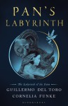 Pan's Labyrinth: The Labyrinth of the Faun - Guillermo del Toro, Cornelia Funke