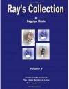 Ray's Collection of Bagpipe Music Volume 4 - PM Ray de Lange