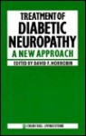 Treatment Diabetic Neuropathy - David F. Horrobin