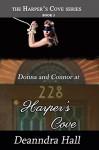 Donna and Connor at 228 Harper's Cove (Harper's Cove Series Book 3) - Deanndra Hall