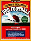 The Sports Encyclopedia; Pro Football: The Modern Era, 1973-1997 - David S. Neft, Rick Korch, Richard M. Cohen