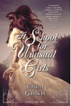 A School for Unusual Girls: A Stranje House Novel - Kathleen Baldwin