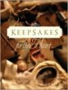 Keepsakes for the Heart: Mothers (Keepsakes for the Heart) - Alice Gray