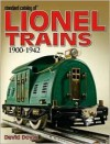 Standard Catalog of Lionel Trains 1900-1942 - David Doyle