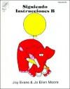 Siguiendo Instrucciones B - Joy Evans, Jo Ellen Moore, Jan Mayer
