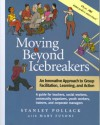 Moving Beyond Icebreakers - Stanley Pollack, Mary Fusoni