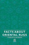 Facts about Oriental Rugs - Charles W. Jacobsen