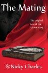 The Mating: The Original Law of the Lycans story (Volume 3) - Nicky Charles