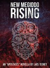 New Megiddo Rising: An 'Apostates' Novella - Lars Teeney