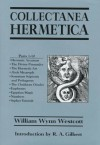 Collectanea Hermetica - William Wynn Westcott