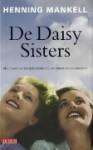 De Daisy Sisters - Henning Mankell, Edith Sybesma
