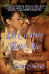 UN COWBOY TUTTO MIO (Cowboy Dreamin' Vol. 1) - Sandy Sullivan, Alessandra Magagnato, Elena Turi