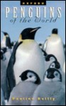 Penguins Of The World - Pauline Reilly